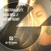 Got My Heart (Radio Edit) [feat. Julia Rose]