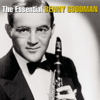 Benny Goodman & Benny Goodman and His Orchestra