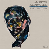 A Rift In Decorum: Live At the Village Vanguard - Ambrose Akinmusire