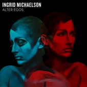 Alter Egos - EP - Ingrid Michaelson Cover Art