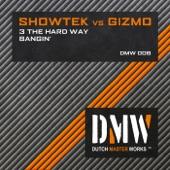 3 The Hard Way / Bangin' - Single