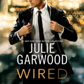 Julie Garwood - Wired (Unabridged)  artwork