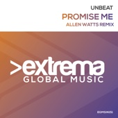 Promise Me (Allen Watts Remix Radio Edit) - Unbeat
