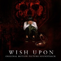 Wish Upon - Official Soundtrack