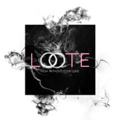 Loote - High Without Your Love artwork