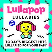 Despacito - Lullapop Lullabies