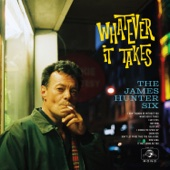 The James Hunter Six - Whatever It Takes  artwork