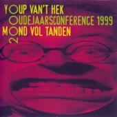 Mond Vol Tanden: Oudejaarsconference 1999 (Live)