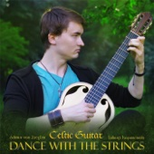 Celtic Guitar: Dance with the Strings