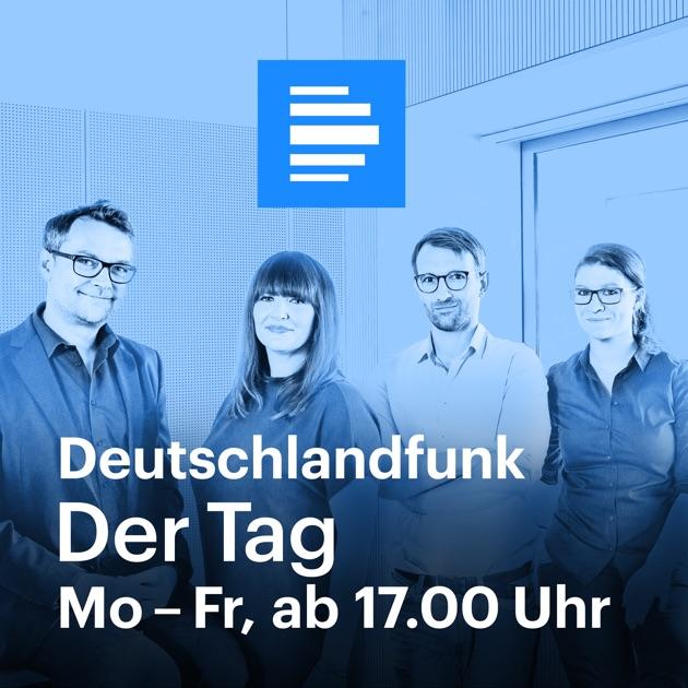 Deutschlandfunk - Der Tag - Deutschlandfunk by ...