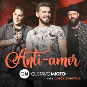[Download] Anti-Amor (feat. Jorge & Mateus) [Ao Vivo] MP3