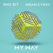 One Bit & Noah Cyrus - My Way artwork