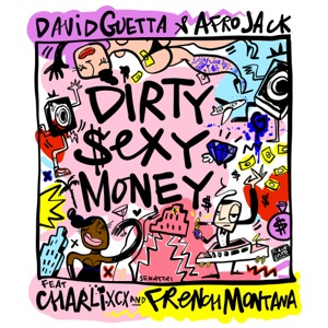 David Guetta - Dirty sexy money