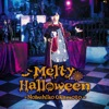 Melty Halloween - Single