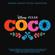 Un Poco Loco - Anthony Gonzalez & Gael García Bernal