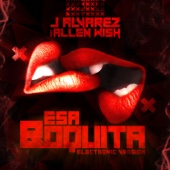 Esa Boquita (feat. Allen Wish) [Electronic Version]