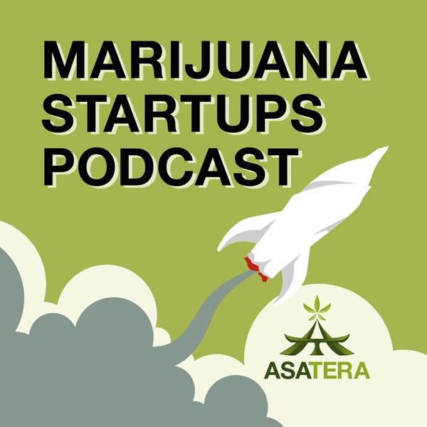 Marijuana Startups Podcast