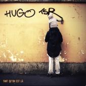 Tant qu'on est là - Hugo (TSR)