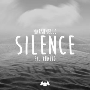 MARSHMELLO feat KHALID - Silence Chords and Lyrics