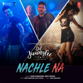 [Download] Nachle Na (From