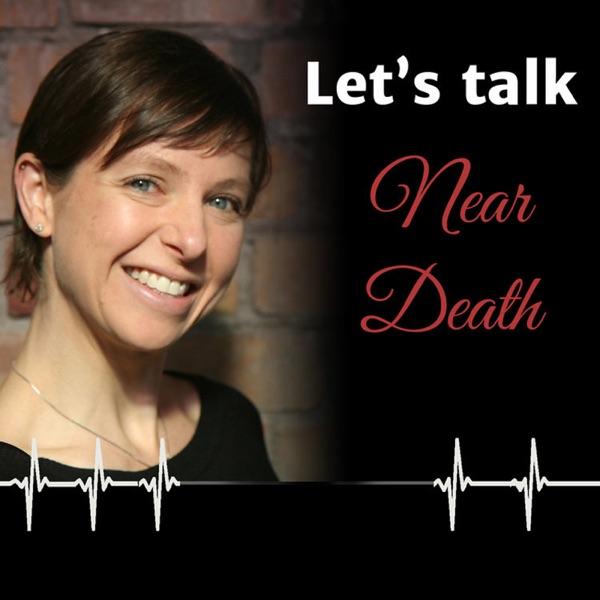 Let's Talk Near Death