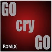 Listen to Go Cry Go music video