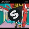 Yves V & Carta - Sorry Not Sorry