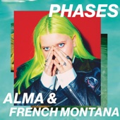 ALMA & French Montana - Phases Grafik