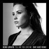 Tell Me You Love Me (Dave Audé Remix) - Single, Demi Lovato