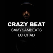 Crazy Beat (feat. SamySamBeats)