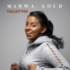 Fallait pas - Marwa Loud mp3