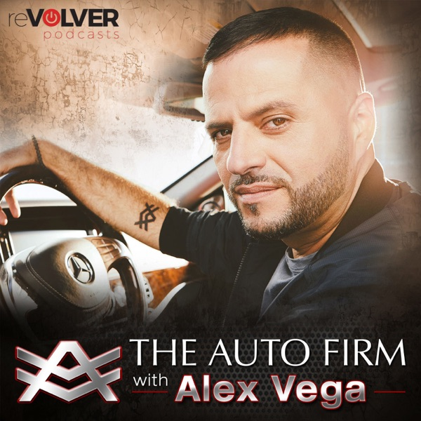 The Auto Firm with Alex Vega