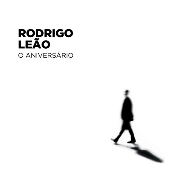 Rodrigo Leão O Aniversário Album Cover