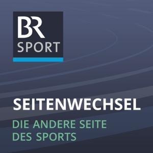 Seitenwechsel – die andere Seite des Sports - B5 aktuell