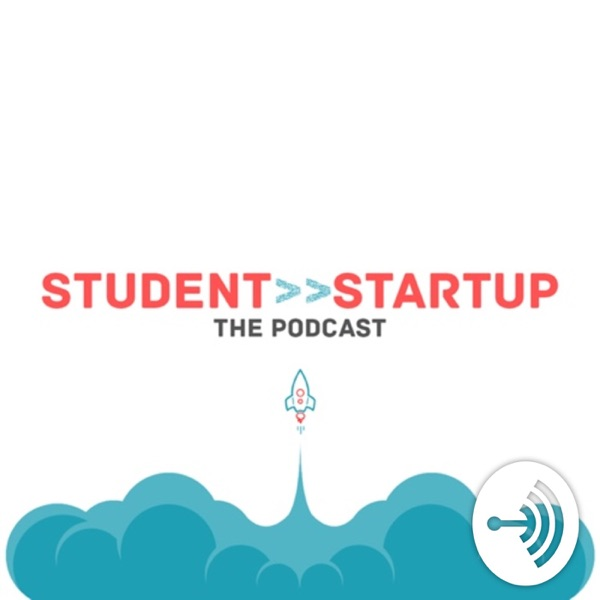 Student To Startup: The Podcast