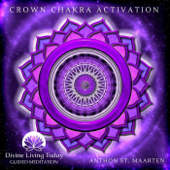 [Download] Crown Chakra Activation (Guided Meditation) MP3