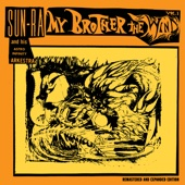 My Brother the Wind, Vol. 1 (Remastered, Expanded)