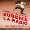 SUBEME LA RADIO PORTUGUESE REMIX (feat. Descemer Bueno, Anselmo Ralph, Zé Felipe & Ender Thomas) - Single, Enrique Iglesias