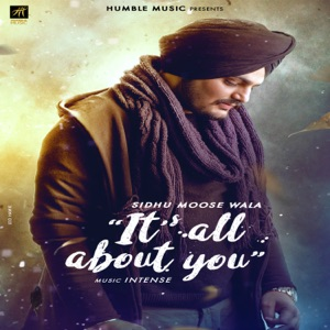 SIDHU MOOSE WALA - Its All About You Chords and Lyrics
