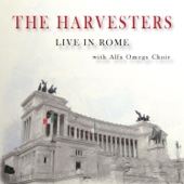 The Harvesters Live in Rome (with Alfa Omega Choir)