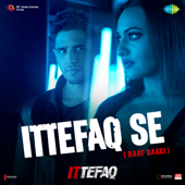 [Download] Ittefaq Se Raat Baaki (From