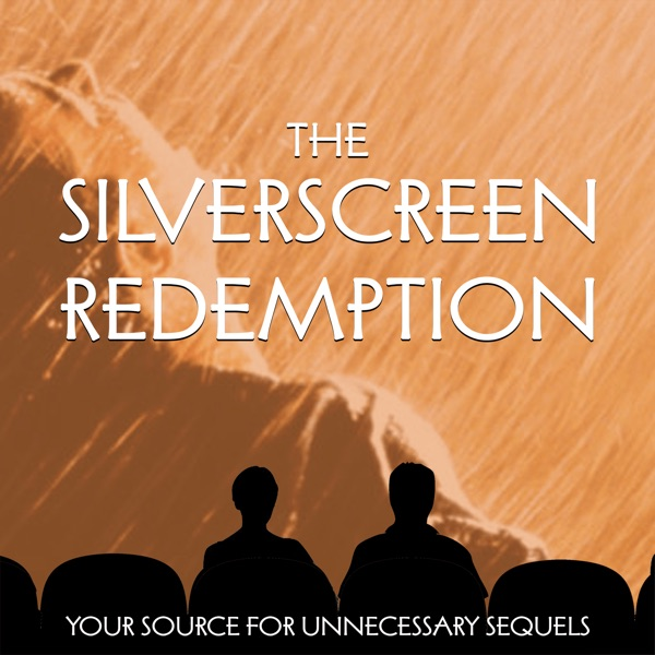 The SilverScreen Redemption: A Movie Sequel Podcast