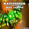 Para Sambar (feat. Mendonça Do Rio) - Single, Massivedrum
