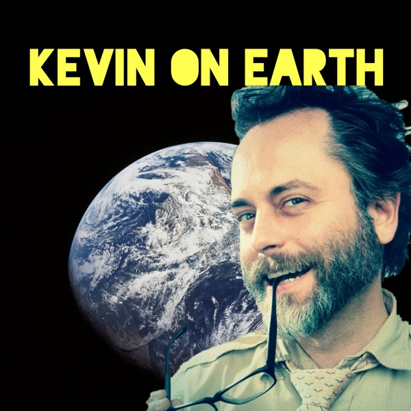 Kevin on Earth