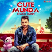 Sharry Mann - Cute Munda artwork