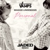 Personal (feat. Maggie Lindemann) [Jaded Remix] - Single, The Vamps