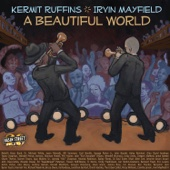 Kermit Ruffins & Irvin Mayfield - A Beautiful World  artwork