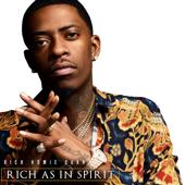 Rich As In Spirit - Rich Homie Quan