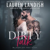 Lauren Landish - Dirty Talk (Unabridged)  artwork