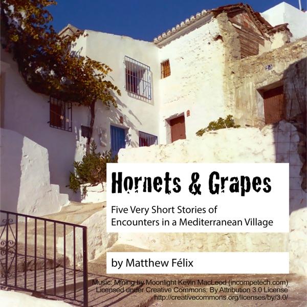 Hornets & Grapes